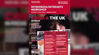 Intermedia/Interarts: China & the UK in Focus Workshop Panel 1