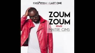 Maître Gims - Zoum Zoum (Remix #1) ft. DJ Snatch & DJ Last One