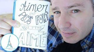 FRENCH QUOTES - Aimer Est Plus Fort Que Dêtre Aimé - Daniel Balavoine   Learn French Culture