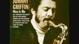 Hush-A-Bye - Johnny Griffin