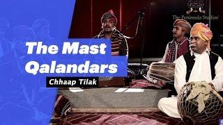 Chaap Tilak - The Mast Qalandars (Select Edition - songdew