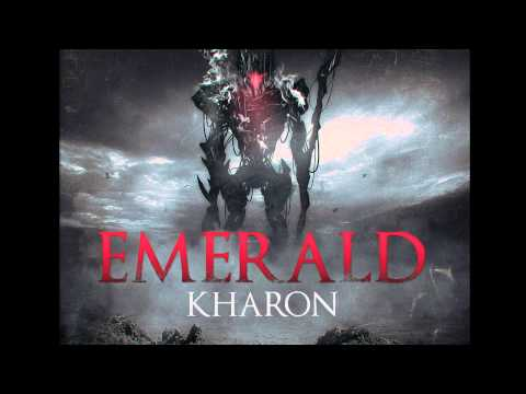 "Emerald - ""Kharon"" Preview"