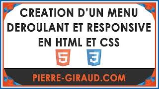 Création d'un menu déroulant et responsive en HTML et en CSS