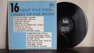 16 Great Folk Songs By Canada's Top Folk Singers