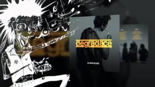 Degradace - Alright
