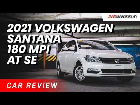 2021 Volkswagen Santana 180 MPI AT SE Review | Zigwheels.Ph