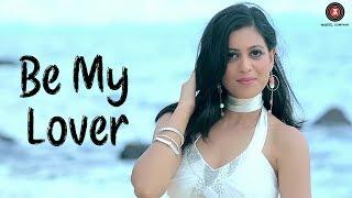 Be My Lover  Roma Sagar