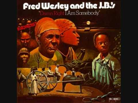Fred Wesley & The J.B.'s - Blow Your Head