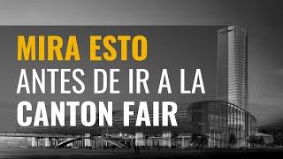 Un día en la Feria de Canton | Consejos para profesionales
