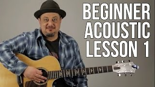 Beginner Acoustic Lesson 1 - Your Very First Guitar Lesson (E Minor + Asus2)