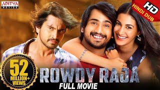 Rowdy Raja 2019 New Released Full Hindi Dubbed Movie | Raj Tarun, Amyra Dastur