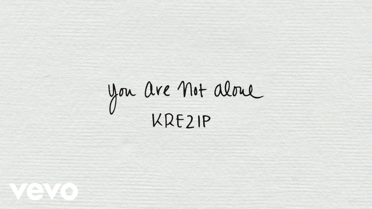Lirik Lagu You Are Not Alone - Krezip dan Terjemahan