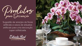 Sugestão de arranjos de flores artificiais e vasos de arbustos artificiais.