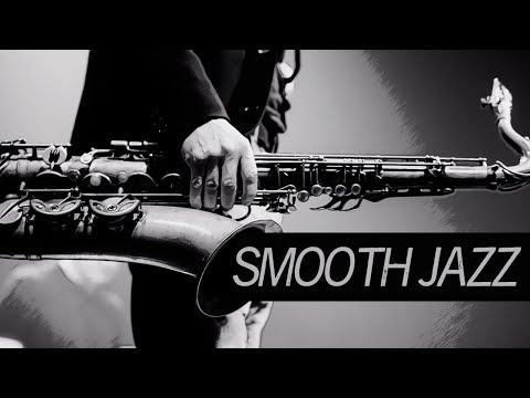 Jazz Music – Best Smooth Jazz Saxophone – Relaxing Chill Out Music – 4 Hours