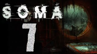 ► SOMA | #1 | 7/7 | Superotvírák! | CZ Lets Play / Gameplay [1080p] [PC]