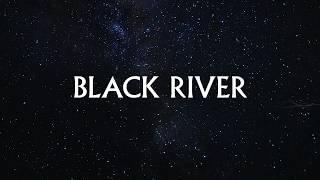 Black River   The Tea Party