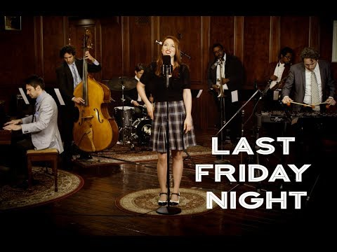 Last Friday Night – Katy Perry ('40s Jazz Vibes Style Cover) ft. Olivia Kuper Harris