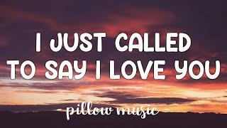 I Just Called To Say I Love You - Stevie Wonder (Lyrics) 🎵