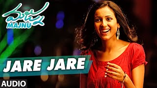 Jare Jare Full Song Audio || 'Majnu' || Nani, Anu Immanuel, Gopi Sunder || Telugu Songs 2016