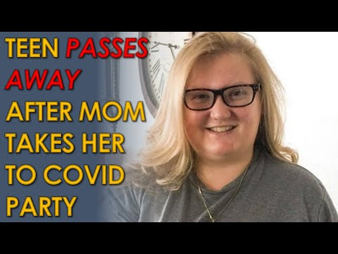 Florida Teen Carsyn Davis Passes Away After QANON Mom Takes her to a COVID Party