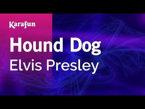 Hound Dog - Elvis Presley | Karaoke Version | KaraFun