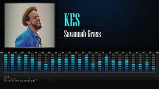 Gambar cover Kes - Savannah Grass [2019 Soca] [HD]
