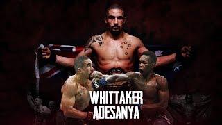 Robert Whittaker vs. Israel Adesanya - Extended Promo