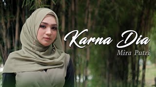 Download lagu Mira Putri Salah Mu Mp3
