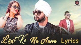 Laut Ke Na Aana Lyrics – Ramji Gulati - YouTube