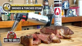 How To Smoke And Torch Sear A Steak   Rec Tec