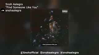 "Snoh Aalegra | ""Find Someone Like You"""