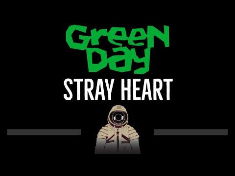 Green Day • Stray Heart (CC) 🎤 [Karaoke] [Instrumental Lyrics]