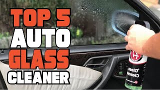 Best Auto Glass Cleaner Reviews 2020 | Best Budget Auto Glass Cleaner Buying Guide