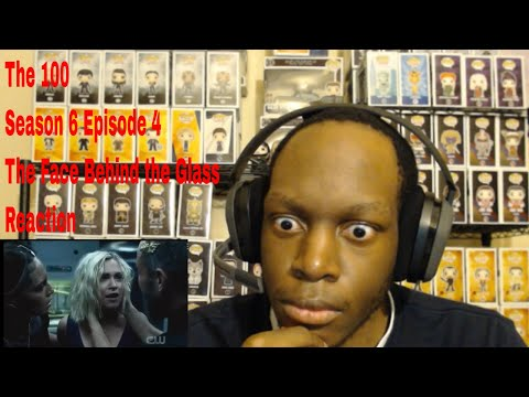 The 100 Season 6 Episode 4 The Face Behind the Glass Reaction