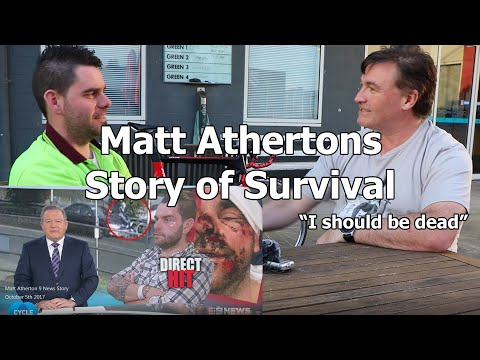 Why we ride - Matt Atherton - A Survival Story, almost dead to racing again