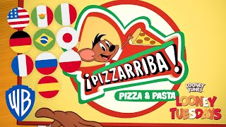 Looney Tuesdays | 'Pizzarriba!' Sung in 10 Different Languages! | Looney Tunes | WB Kids