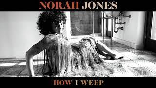 Kadr z teledysku How I Weep tekst piosenki Norah Jones