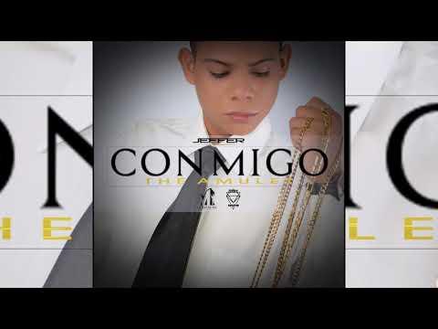 CONMIGO - Jeffer The Amulet