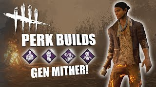 GEN MITHER! Dead By Daylight LEGACY SURVIVOR PERK BUILDS