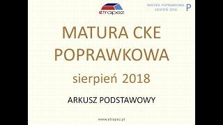 Matura poprawkowa sierpień 2018 MATEMATYKA - rozwiązania