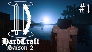 HardCraft S2 - Ep 1 - Démarrage tranquille (Minecraft Survival)