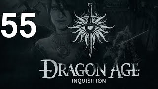 ➜ Dragon Age - Inquisition Let's Play - Part 55 [Nightmare]