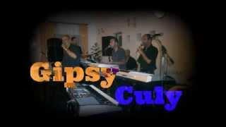 Gipsy Culy 45  - Ty Si Jediná 2014