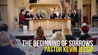 Beginning of Sorrows - Pastor Kevin Jessip on The Jim Bakker Show