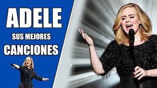 Las 5 mejores canciones de ADELE