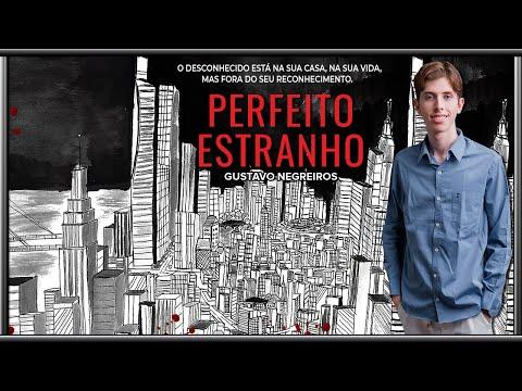 Perfeito Estranho | Book Trailer Oficial do Livro em formato roteiro | Gustavo Negreiros (2019)