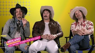 "Midland 'Accidentally' Wrote ""Lonely For You Only"""