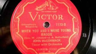 When You & I Were Young, Maggie By John McCormack