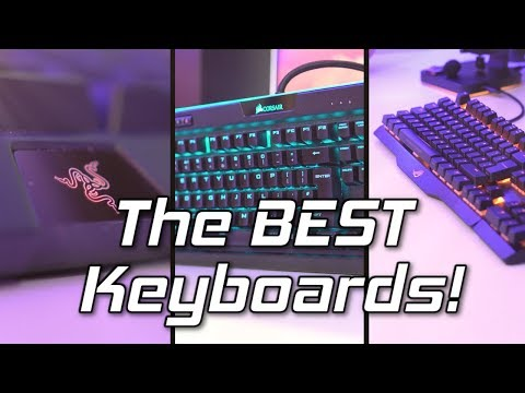 The Gaming Keyboard Buyers Guide 2018! 😁 (Best Mechanical, Membrane & Chiclet)