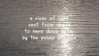 a river of light
